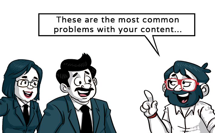 In a nutshell most common problems with content
