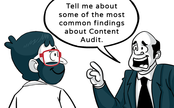 Some of the Most common finding from content Audit