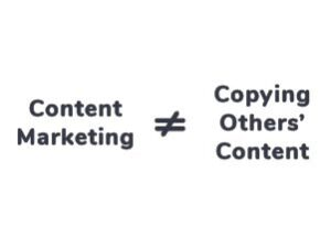 09_Content-Marketing-#-Copying-Others'-Content