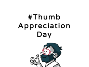 18.02.2019_ThumbAppreciationDay_thedigitalfellow_Web